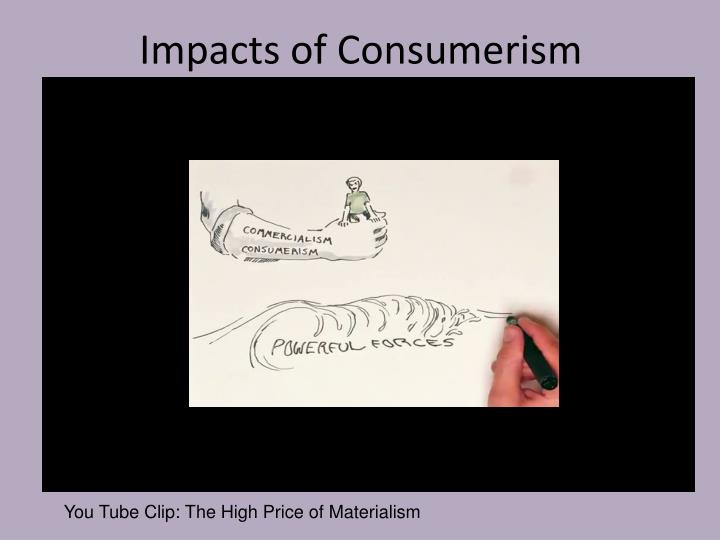 Impacts of Consumerism