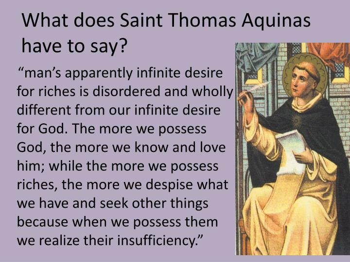 What does Saint Thomas Aquinas have to say?