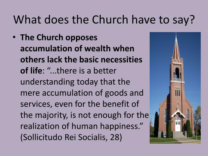 What does the Church have to say?