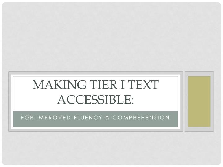 Making tier i text accessible