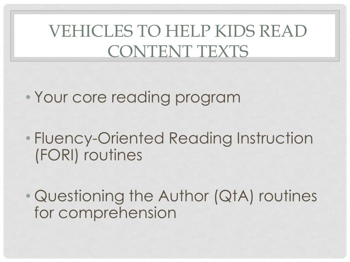 Vehicles to help kids read content texts