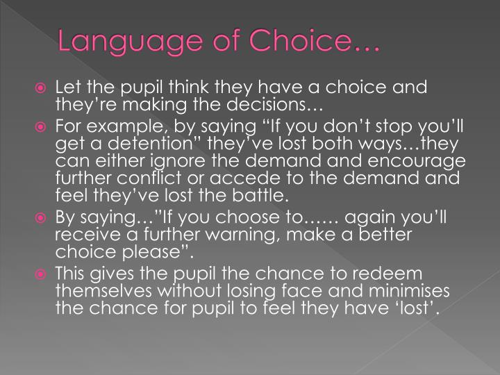 Language of Choice…