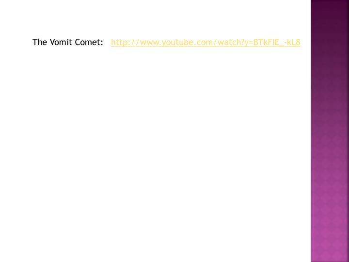 The Vomit Comet: