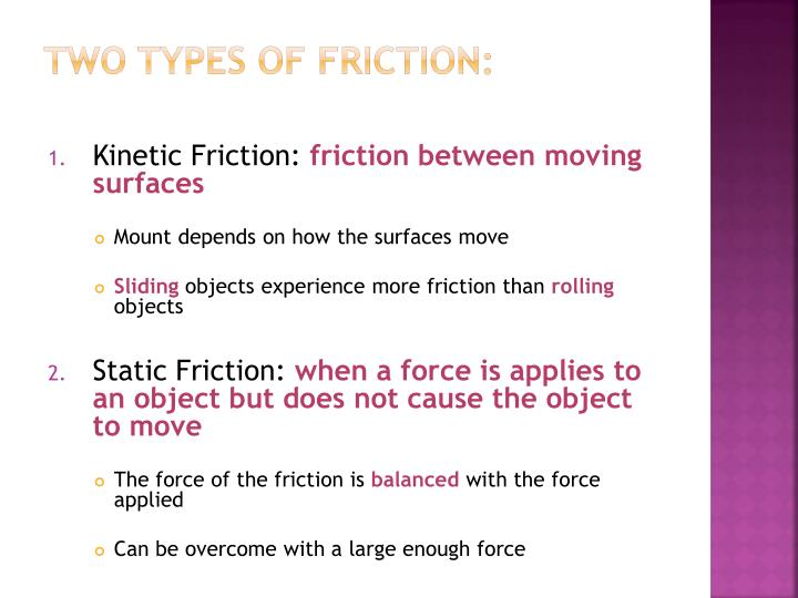 Two Types of Friction: