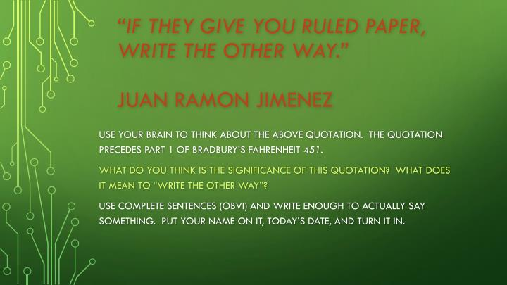 If they give you ruled paper write the other way juan ramon jimenez