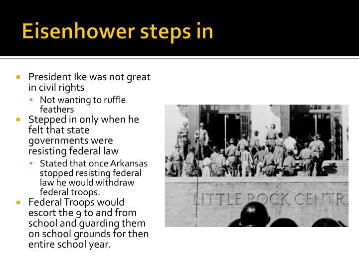 Eisenhower steps in