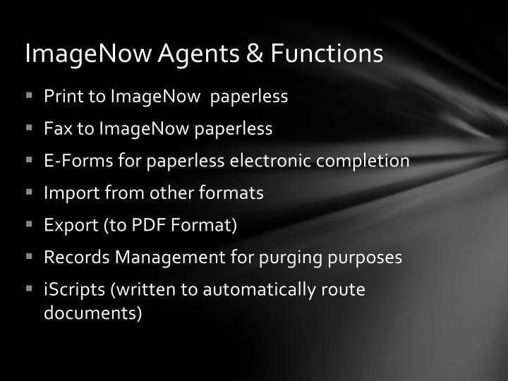ImageNow Agents & Functions
