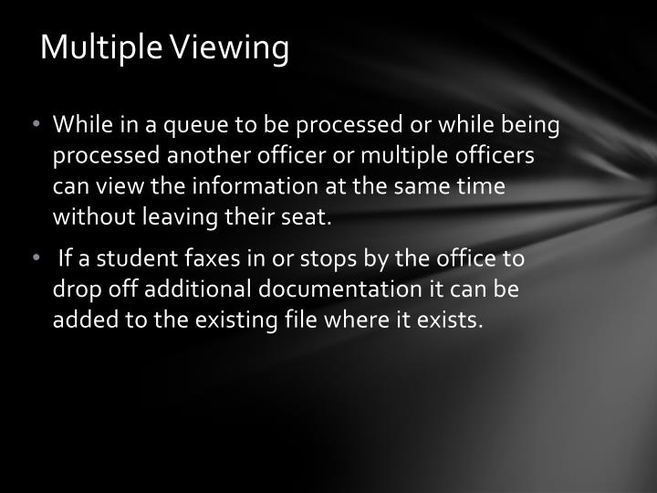 Multiple Viewing