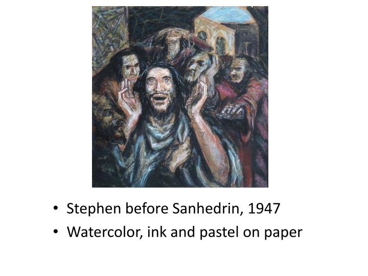Stephen before Sanhedrin, 1947