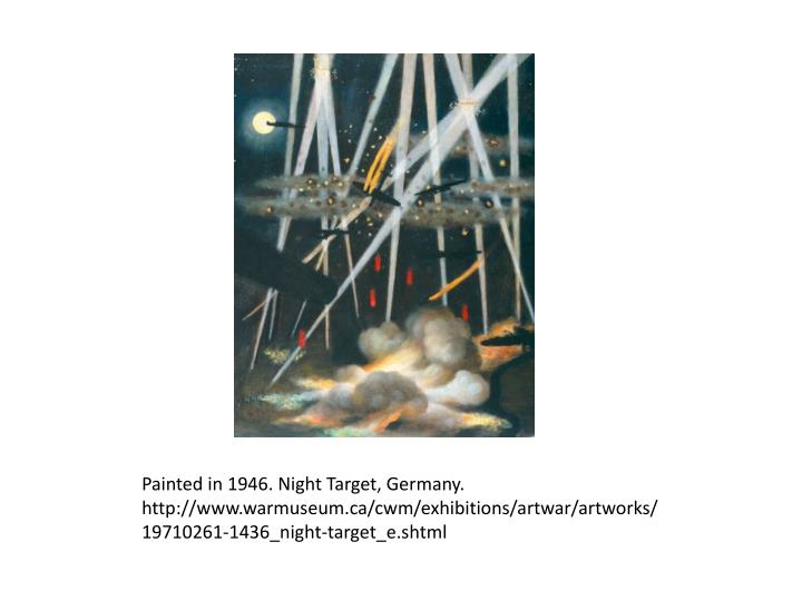 Painted in 1946. Night Target, Germany.
