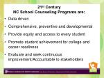 21 st century nc school counseling programs are