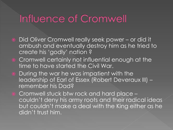 Influence of cromwell