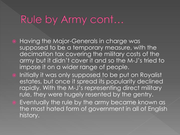 Rule by Army cont…