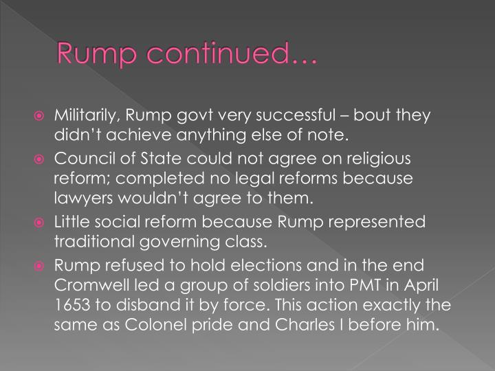 Rump continued…