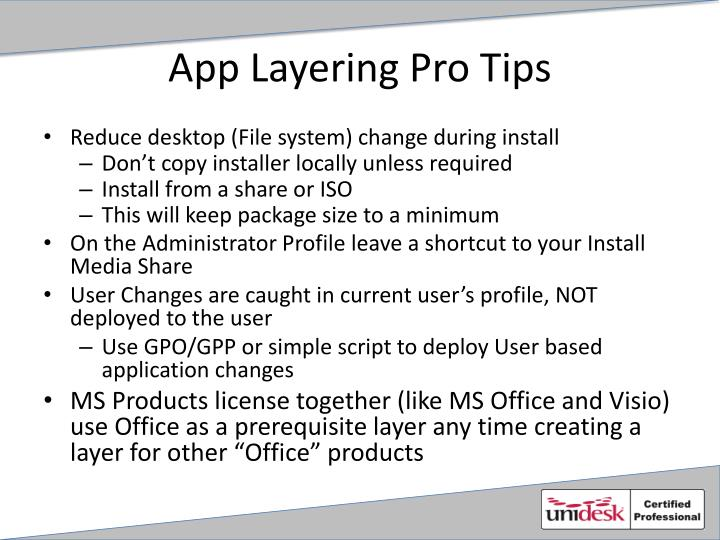 App Layering Pro Tips