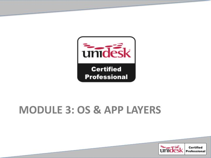 Module 3 os app layers