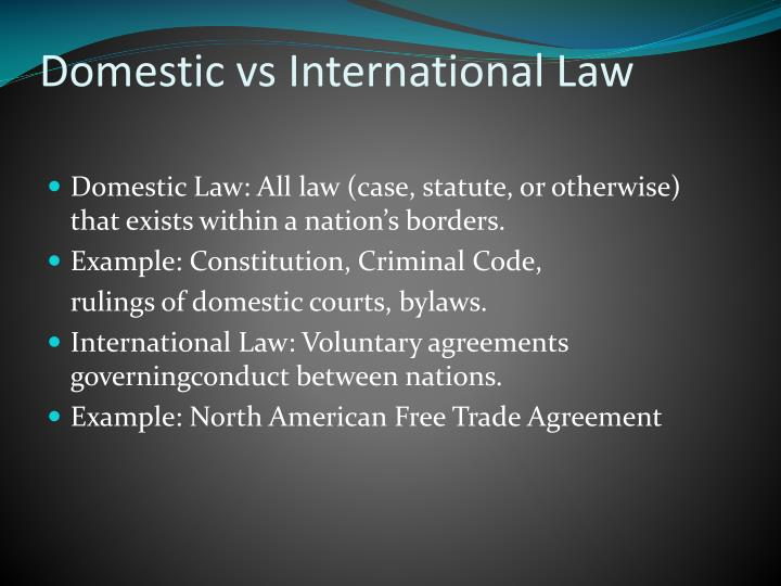 Domestic vs international law