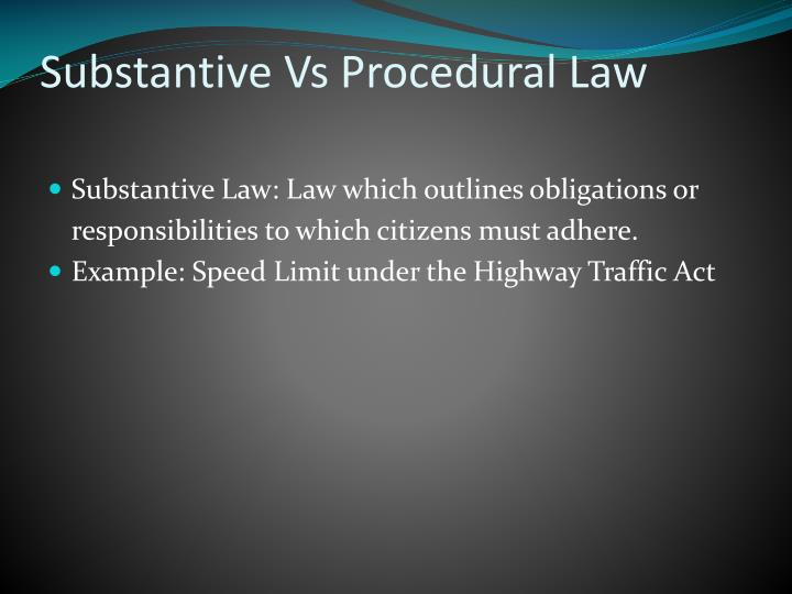 Substantive vs procedural law