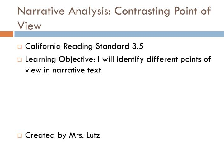 Narrative analysis contrasting point of view