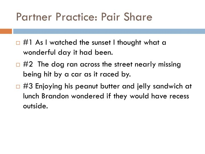 Partner Practice: Pair Share