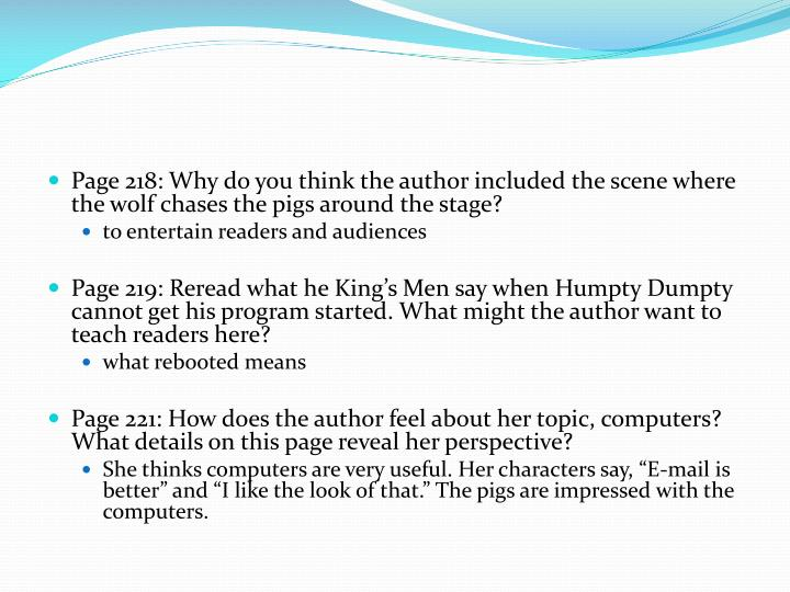 Page 218: Why do you think the author included the scene where the wolf chases the pigs around the stage?