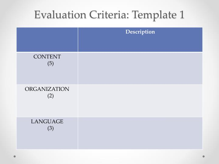 Evaluation Criteria: Template 1