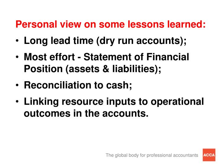 Personal view on some lessons learned:
