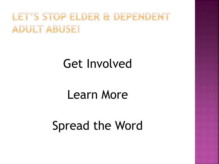 Let's Stop Elder & Dependent