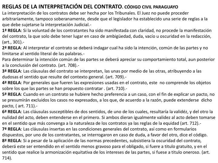 REGLAS DE LA INTERPRETACIÓN DEL CONTRATO