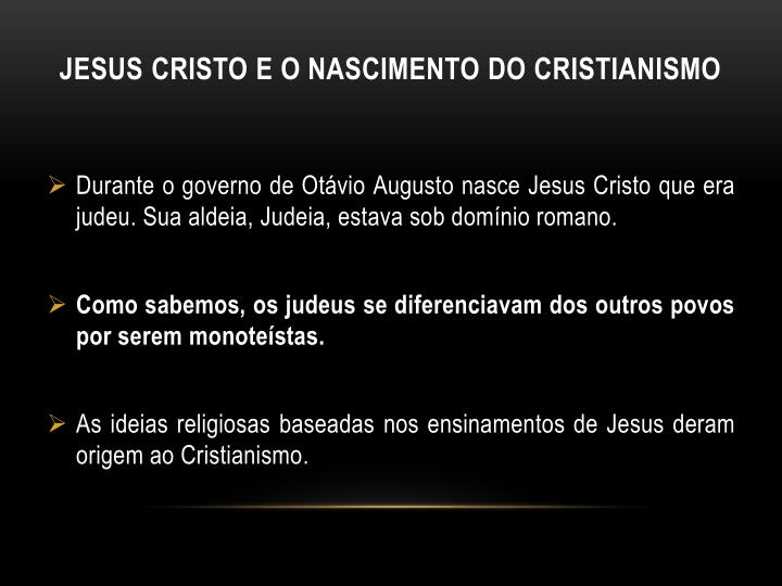 Jesus Cristo e o nascimento do Cristianismo
