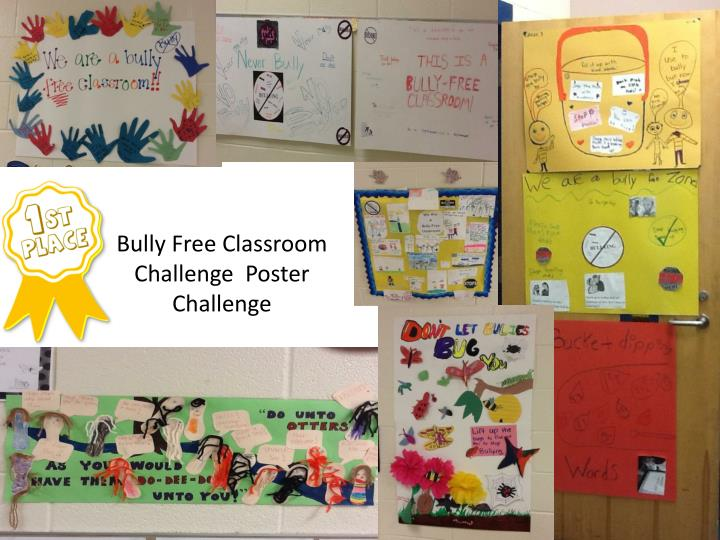 Bully Free Classroom Challenge  Poster Challenge