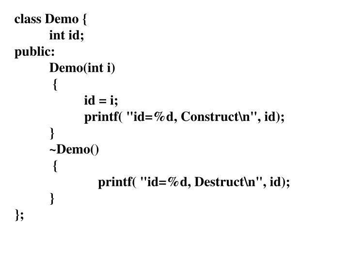 class Demo {