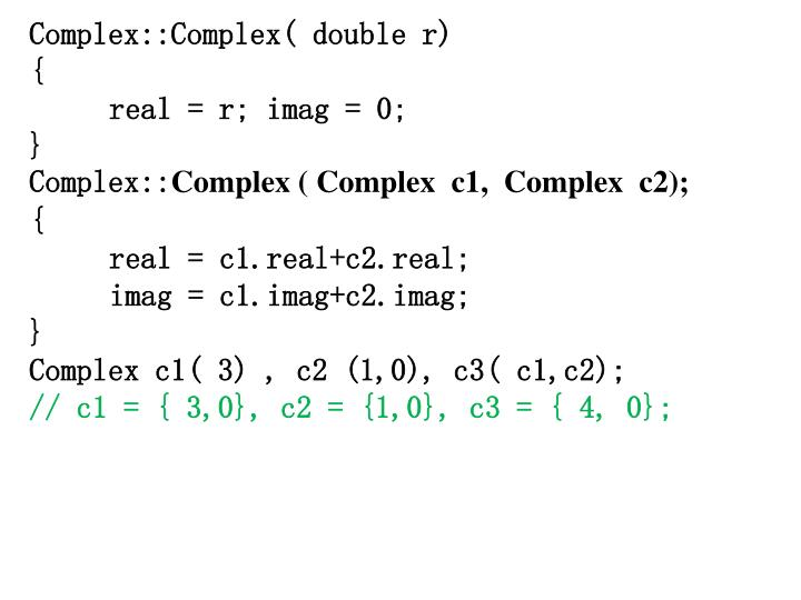 Complex::Complex( double r)
