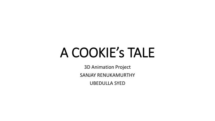 A COOKIE's TALE