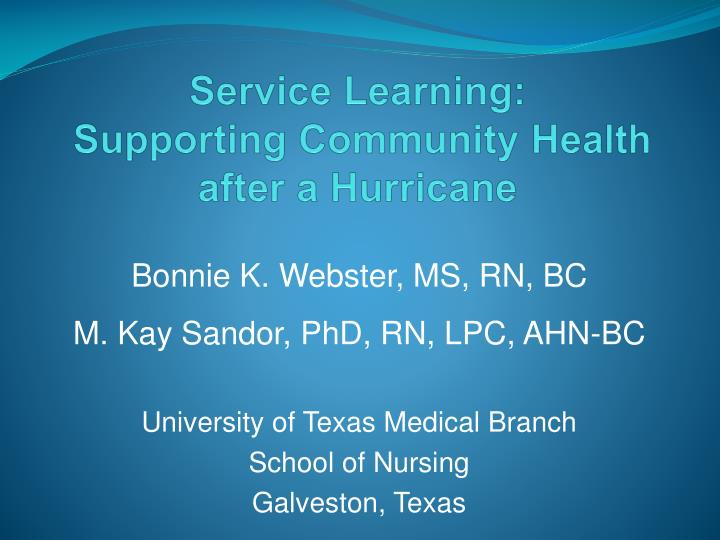 Service learning supporting community health after a hurricane