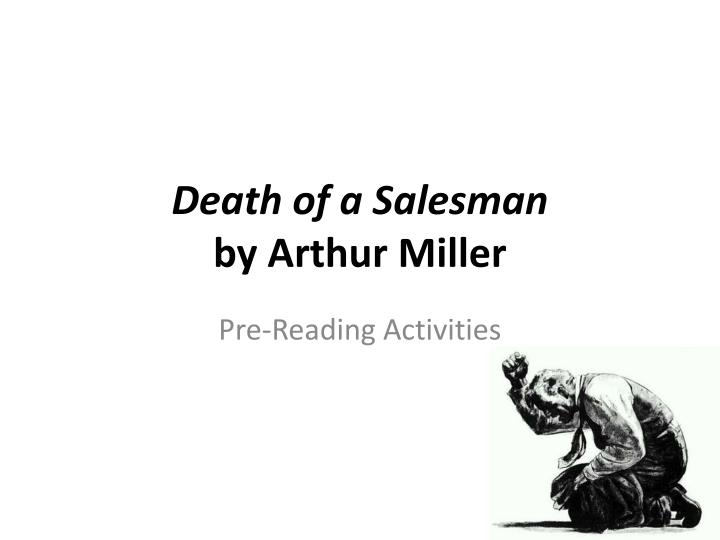a description of the death of salesman by miller