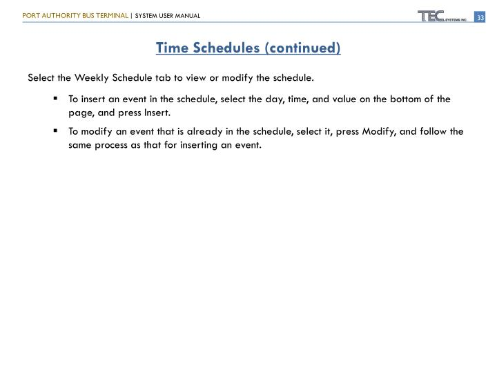 Time Schedules (continued)