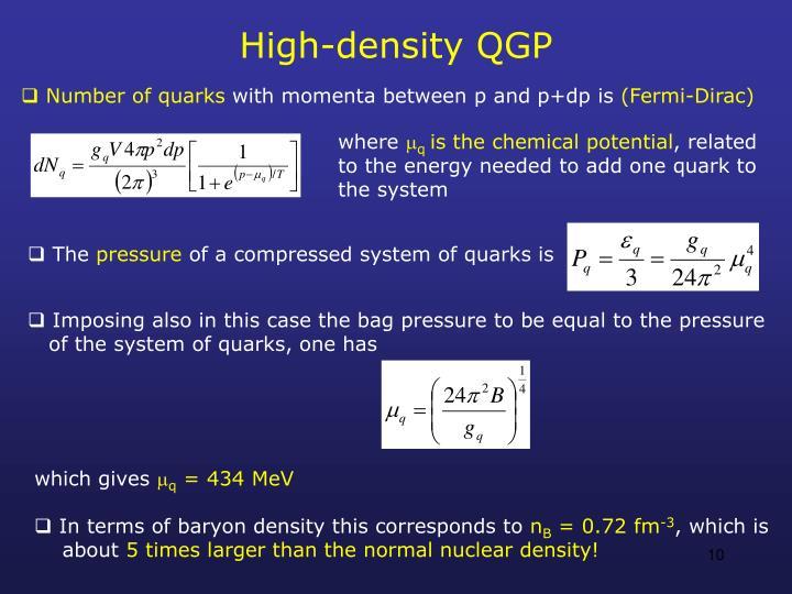 High-density QGP