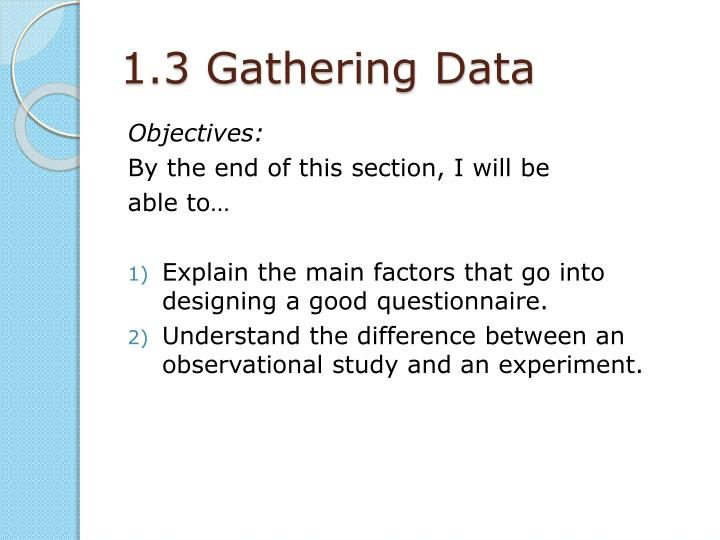 1.3 Gathering Data