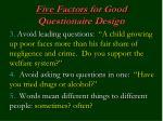 five factors for good questionaire design1