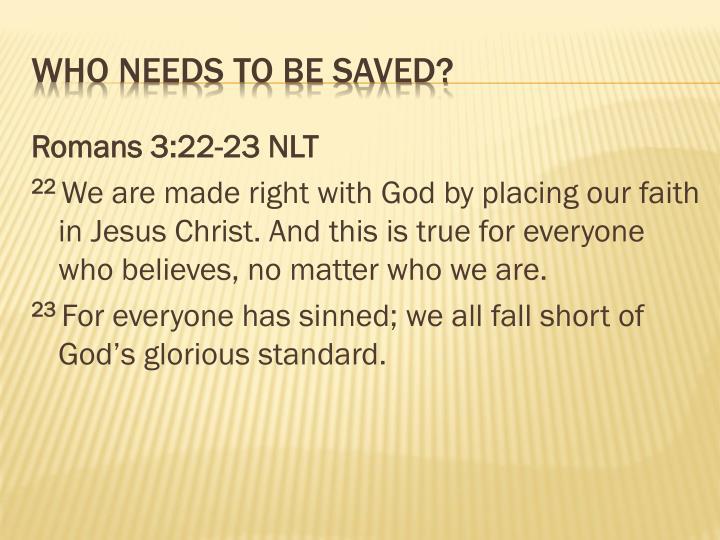 Romans 3:22-23 NLT
