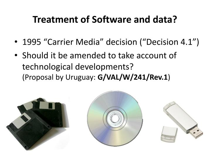 Treatment of Software and data?