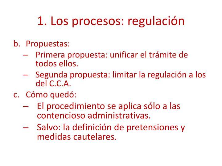 1. Los procesos: regulación