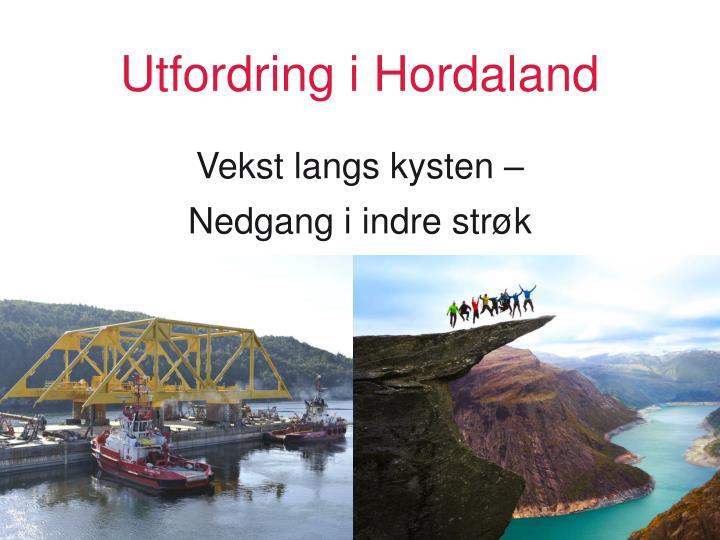 Utfordring i Hordaland