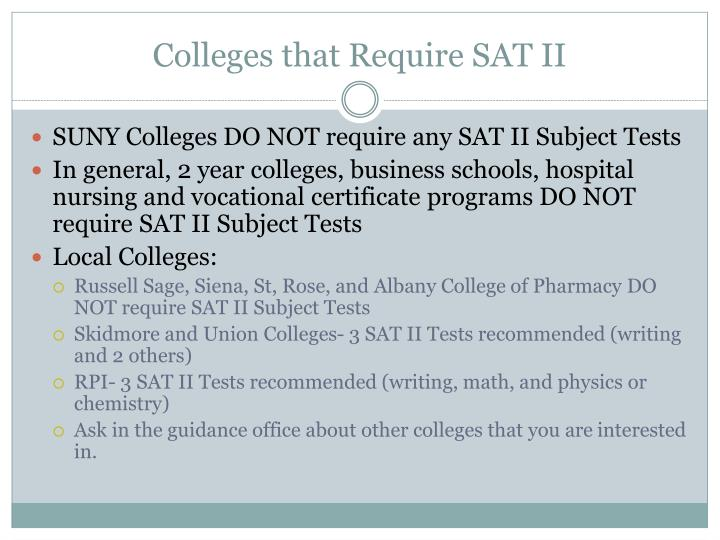 Colleges that require sat ii