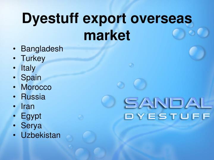 Dyestuff export overseas market
