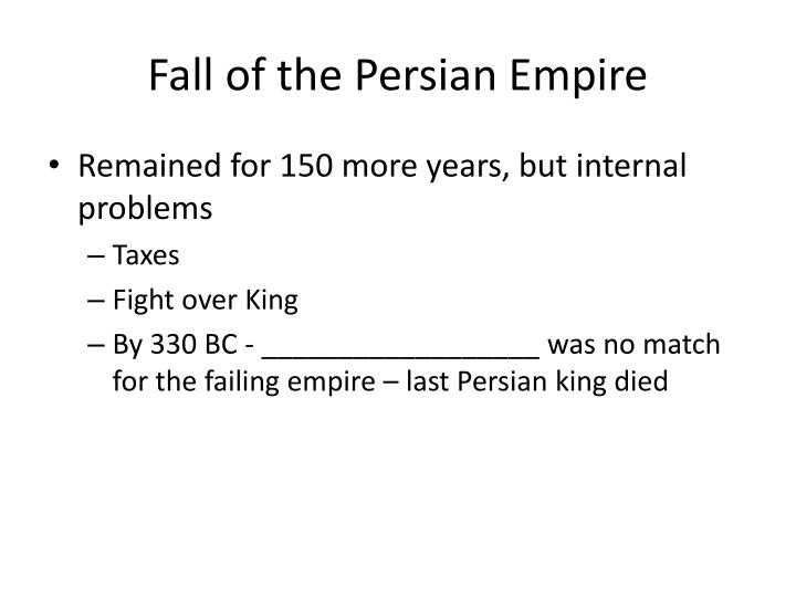 Fall of the Persian Empire
