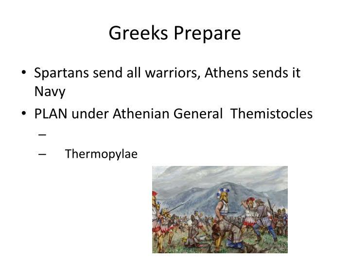 Greeks Prepare