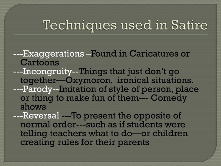 Techniques used in Satire