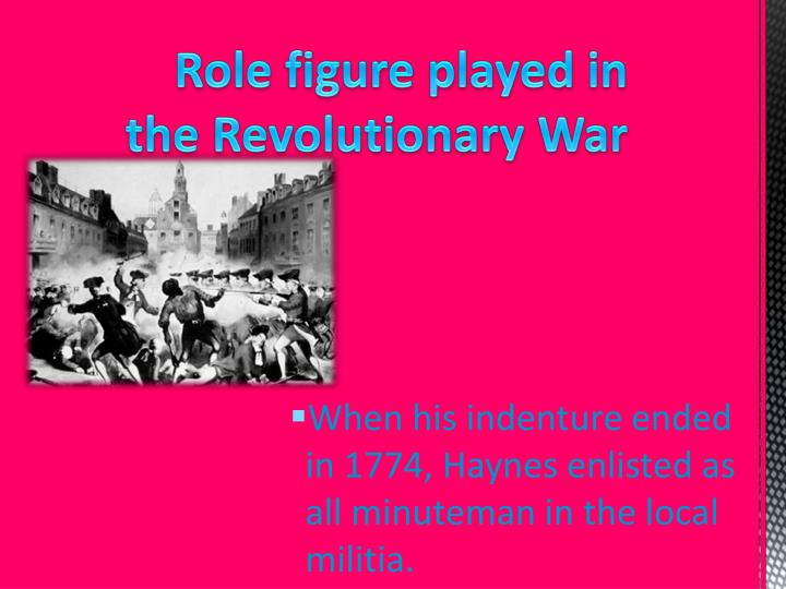 Role figure played in the revolutionary war